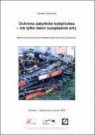 Wykład Ochrona zabytków kolejnictwa - urządzenia zrk