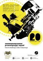 Historia łodzkiego szlaku kolejowego, plakat